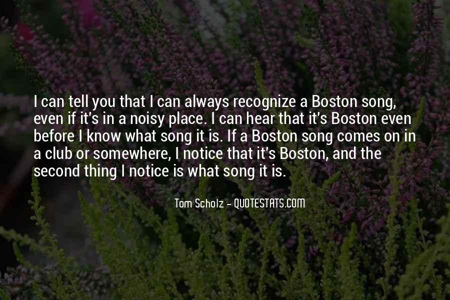 Tom Scholz Quotes #1708541