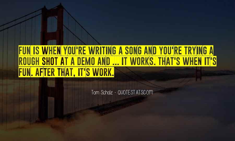 Tom Scholz Quotes #1836146