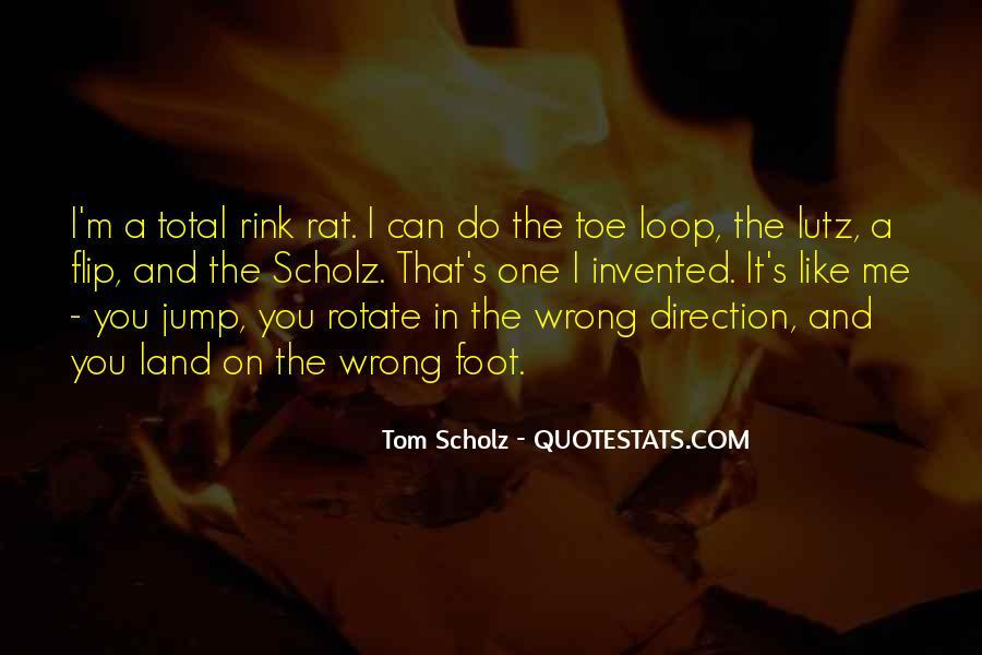Tom Scholz Quotes #1876416