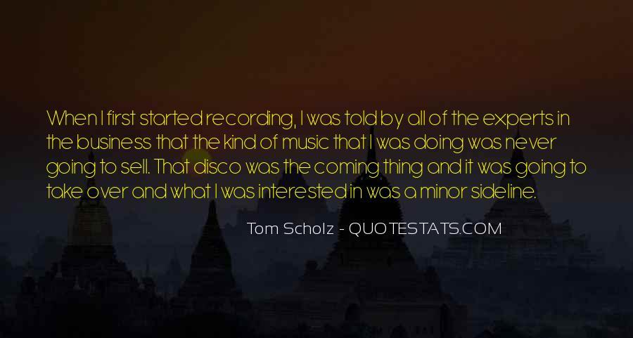 Tom Scholz Quotes #275406
