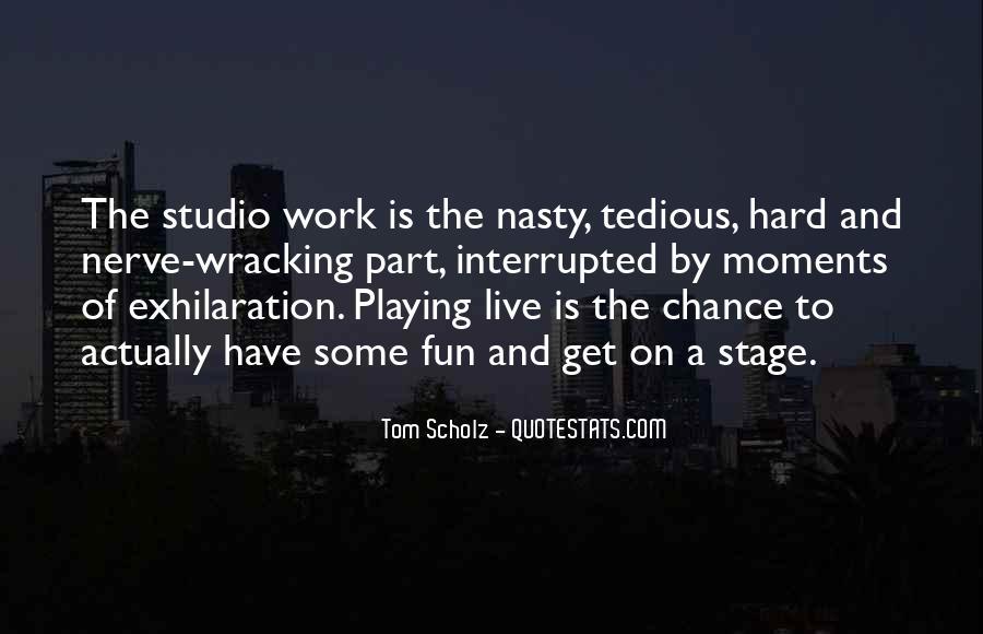 Tom Scholz Quotes #318853