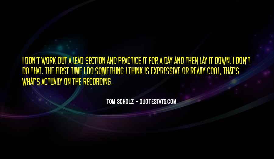 Tom Scholz Quotes #549212