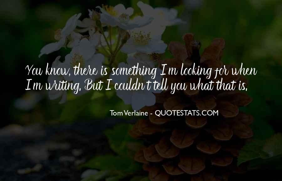 Tom Verlaine Quotes #1156707