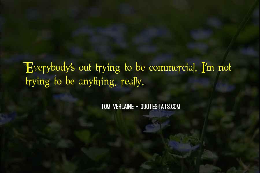Tom Verlaine Quotes #1457282