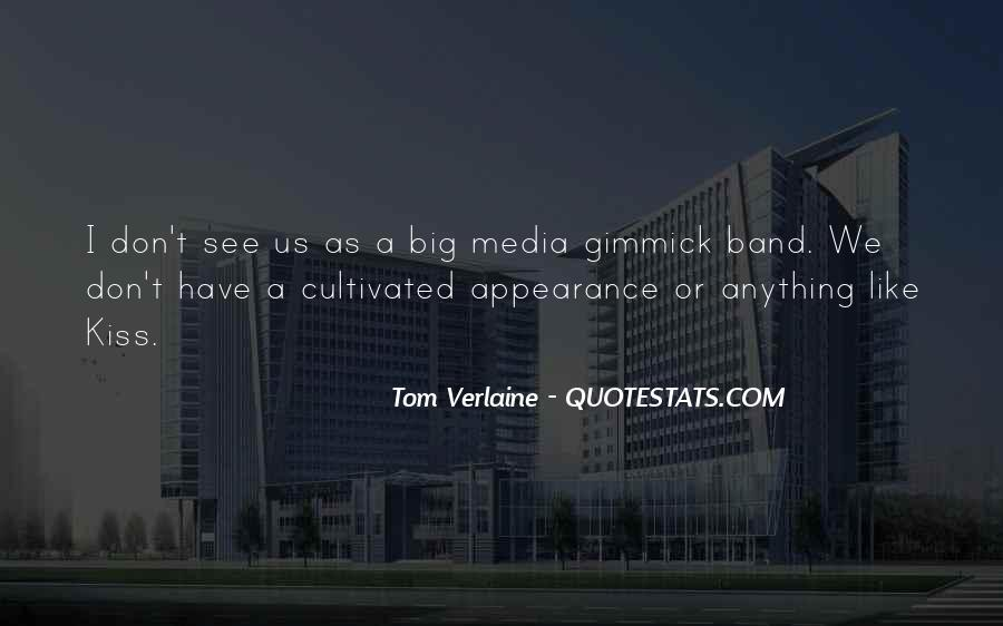 Tom Verlaine Quotes #1539449
