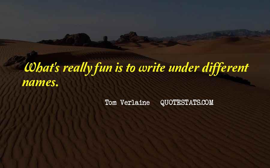 Tom Verlaine Quotes #1703046