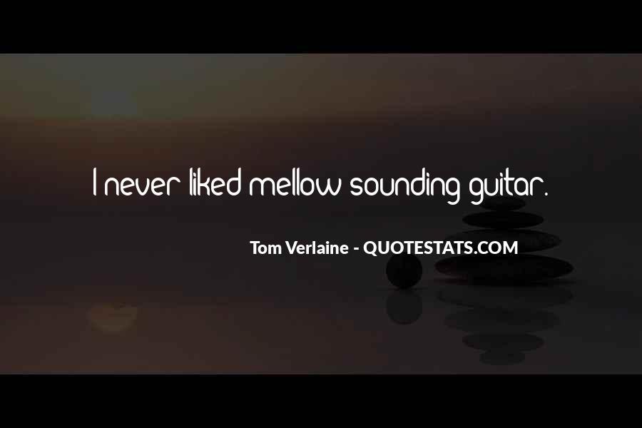 Tom Verlaine Quotes #891541