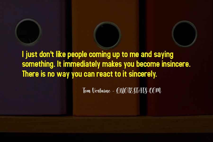 Tom Verlaine Quotes #930492