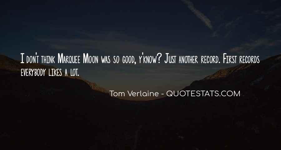 Tom Verlaine Quotes #975403