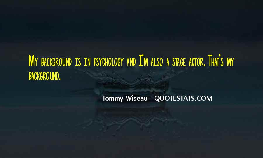 Tommy Wiseau Quotes #1207191