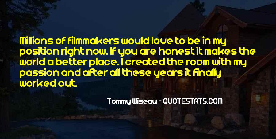 Tommy Wiseau Quotes #1309055