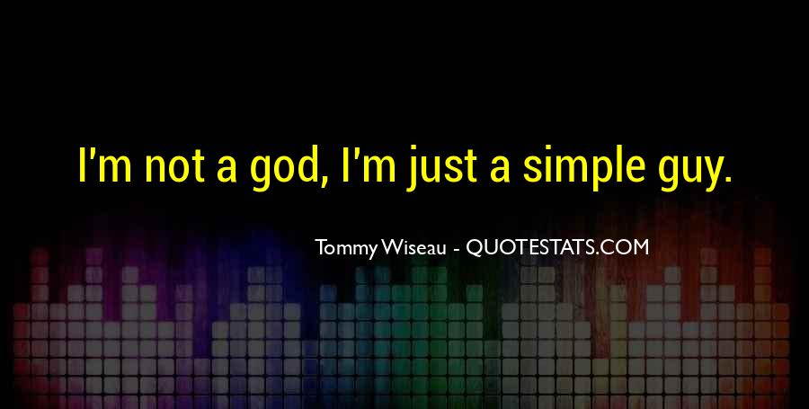 Tommy Wiseau Quotes #1367999