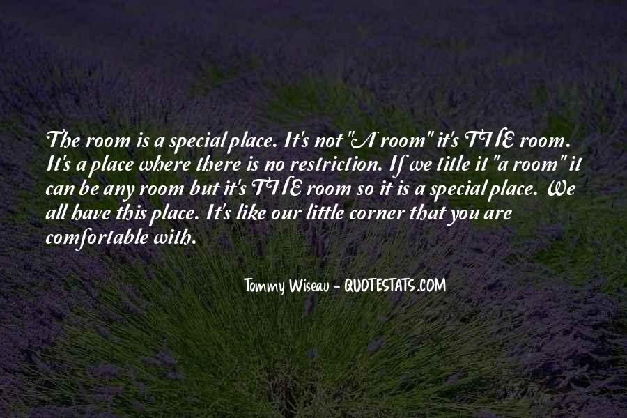 Tommy Wiseau Quotes #1381632