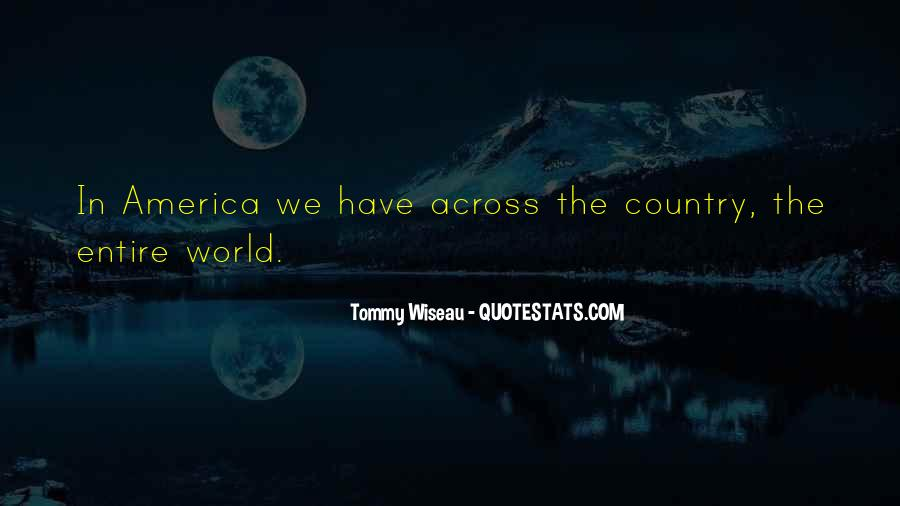 Tommy Wiseau Quotes #1425603