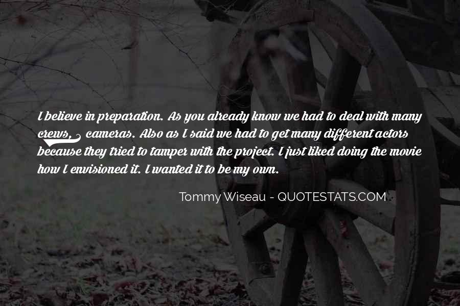 Tommy Wiseau Quotes #1648992
