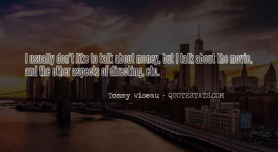 Tommy Wiseau Quotes #1801592