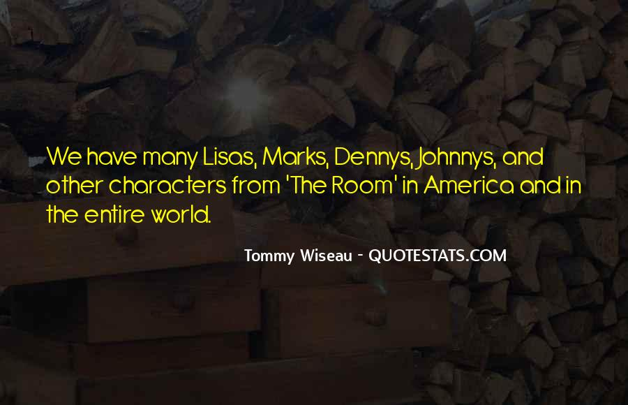 Tommy Wiseau Quotes #306717