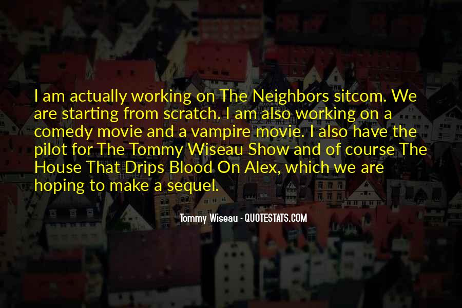 Tommy Wiseau Quotes #38439
