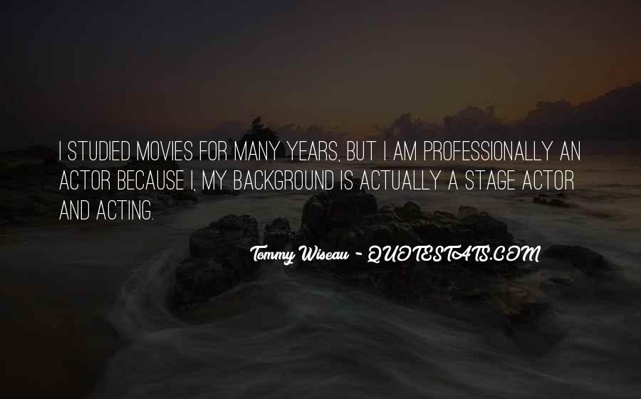 Tommy Wiseau Quotes #42112