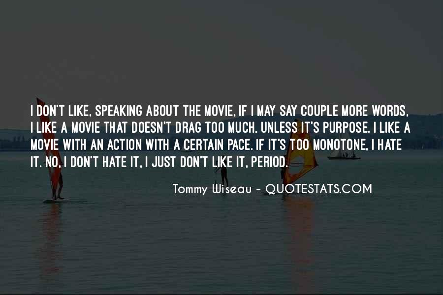 Tommy Wiseau Quotes #594658
