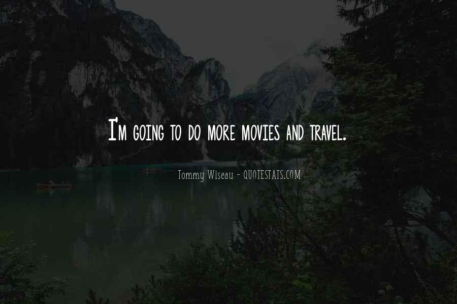 Tommy Wiseau Quotes #824082