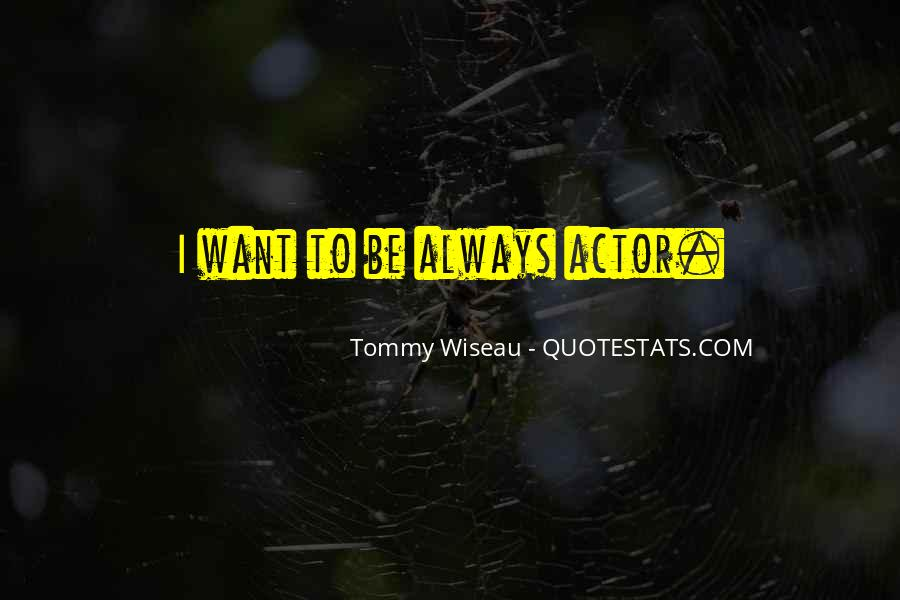 Tommy Wiseau Quotes #836743