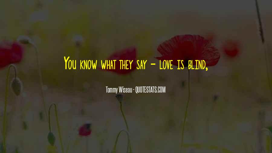 Tommy Wiseau Quotes #87355