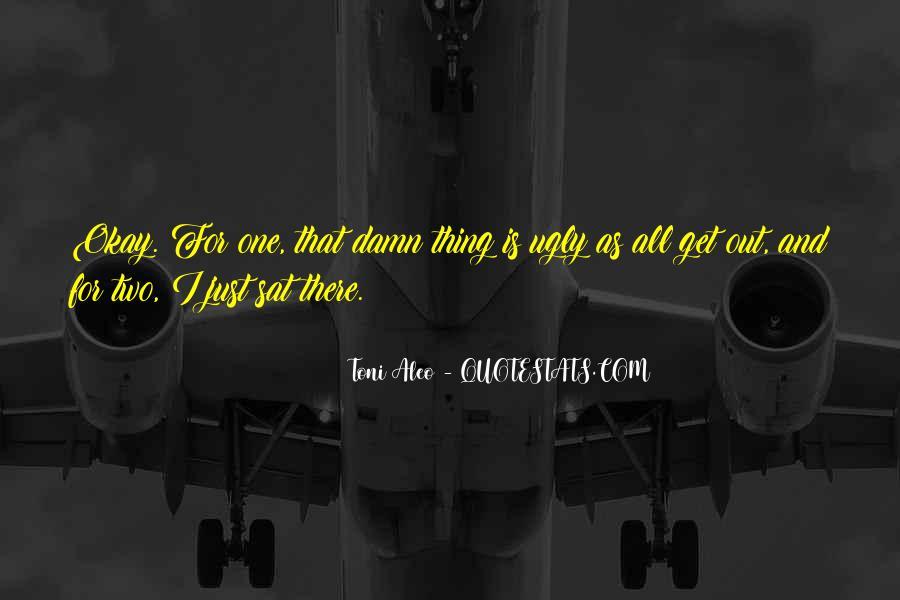 Toni Aleo Quotes #560991