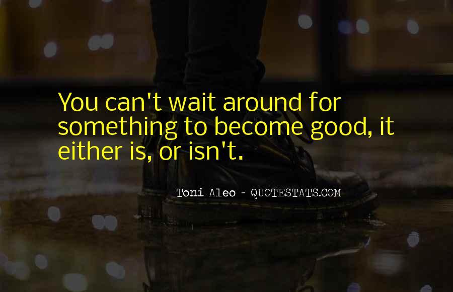Toni Aleo Quotes #857661
