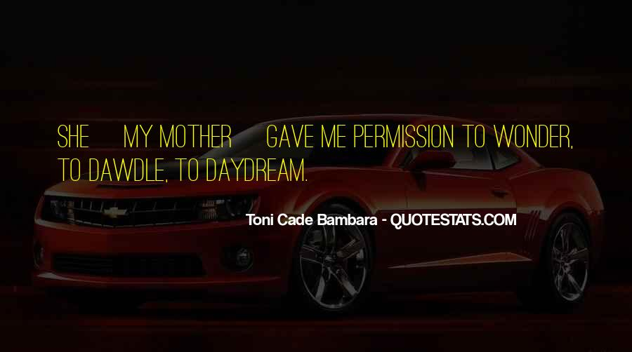 Toni Cade Bambara Quotes #1437940