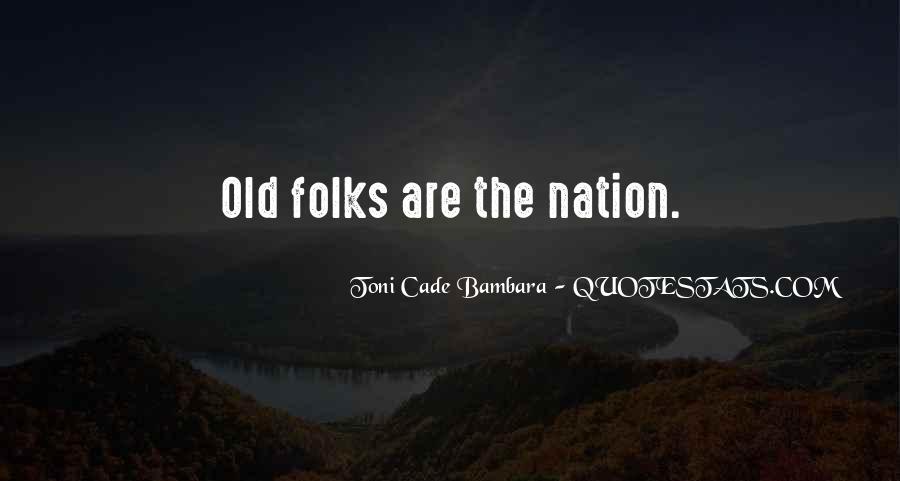 Toni Cade Bambara Quotes #464245