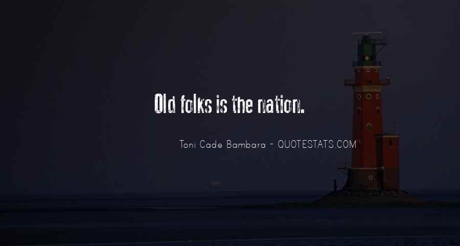 Toni Cade Bambara Quotes #620799