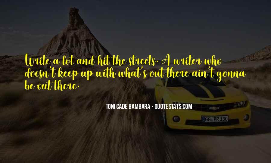 Toni Cade Bambara Quotes #716874