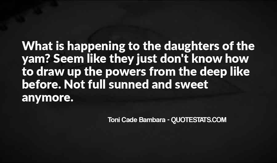Toni Cade Bambara Quotes #84283