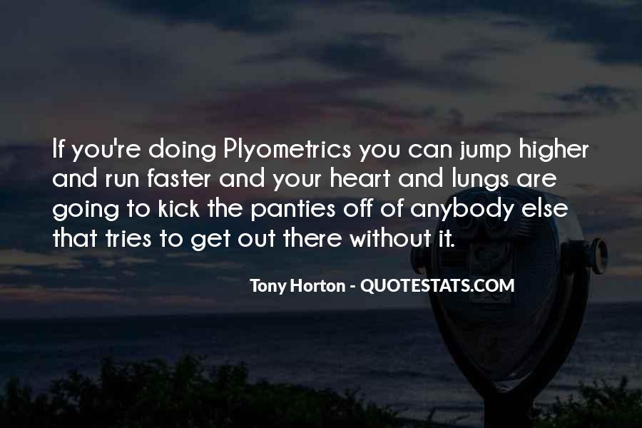 Tony Horton Quotes #1766098