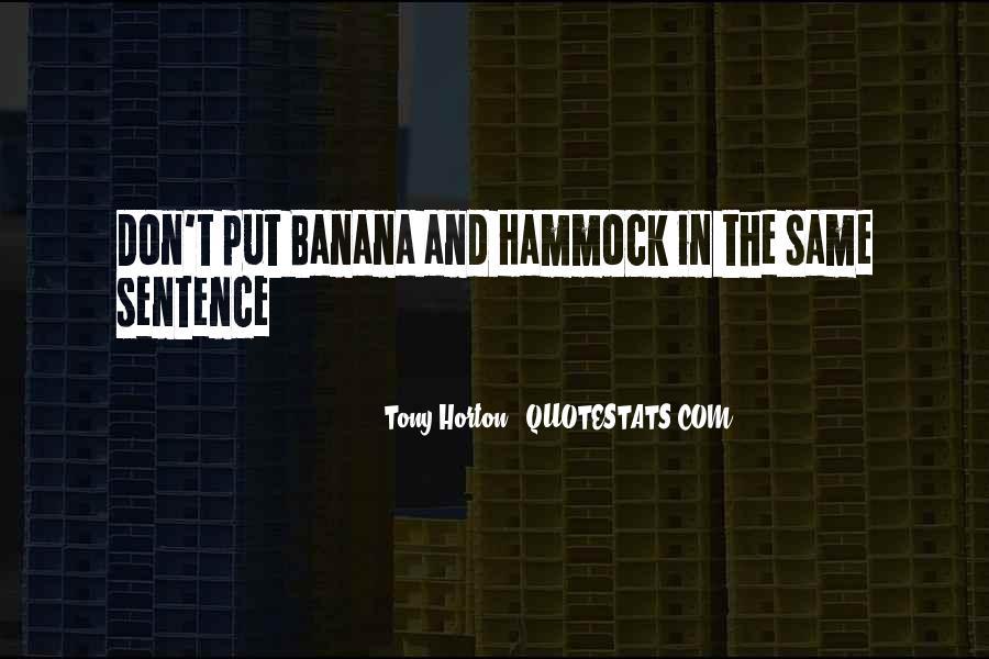 Tony Horton Quotes #590980