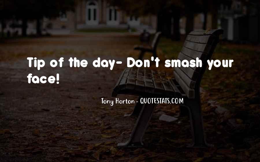 Tony Horton Quotes #594624
