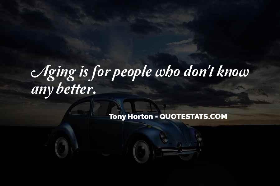 Tony Horton Quotes #955076