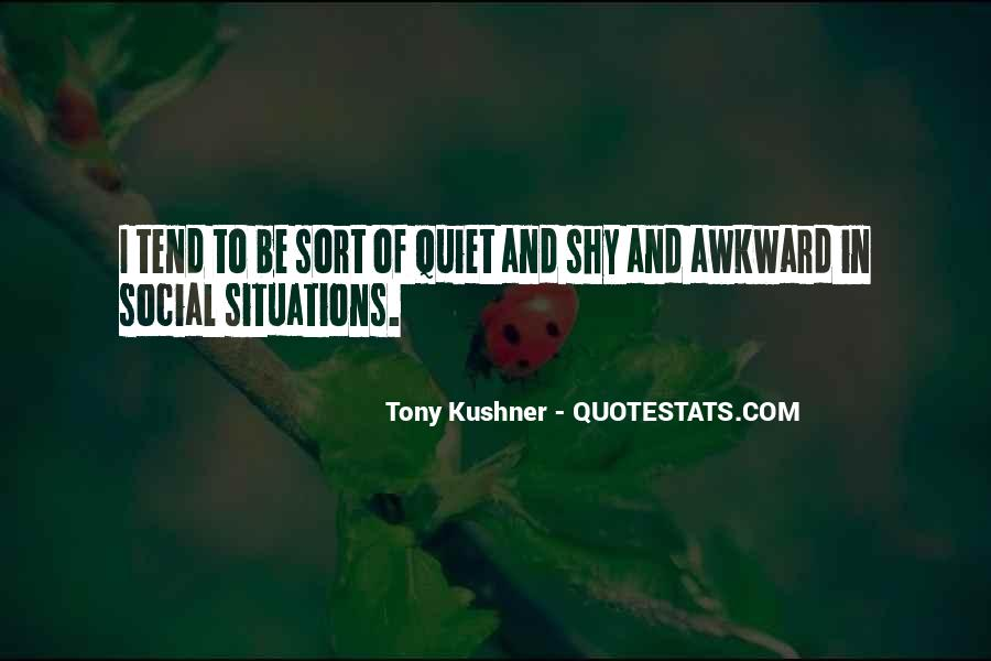 Tony Kushner Quotes #1035098