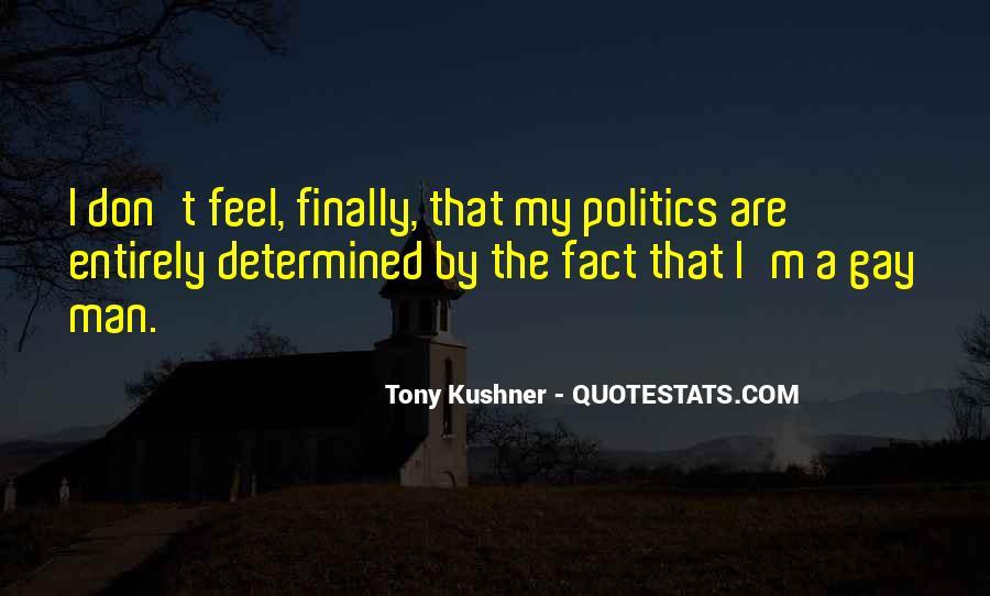 Tony Kushner Quotes #1131871