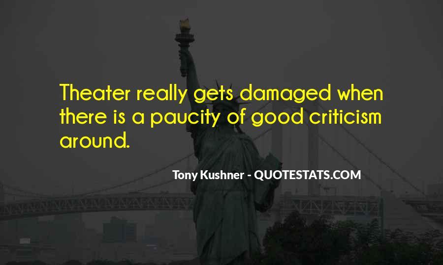 Tony Kushner Quotes #1141825