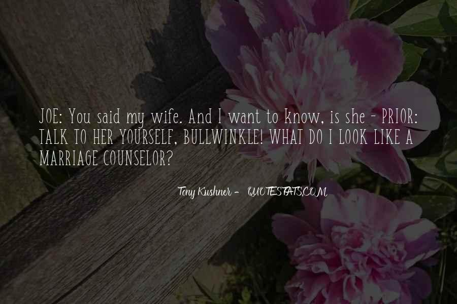 Tony Kushner Quotes #1145888