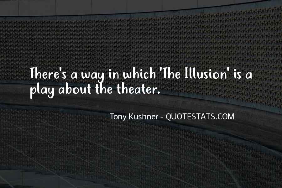 Tony Kushner Quotes #1172218
