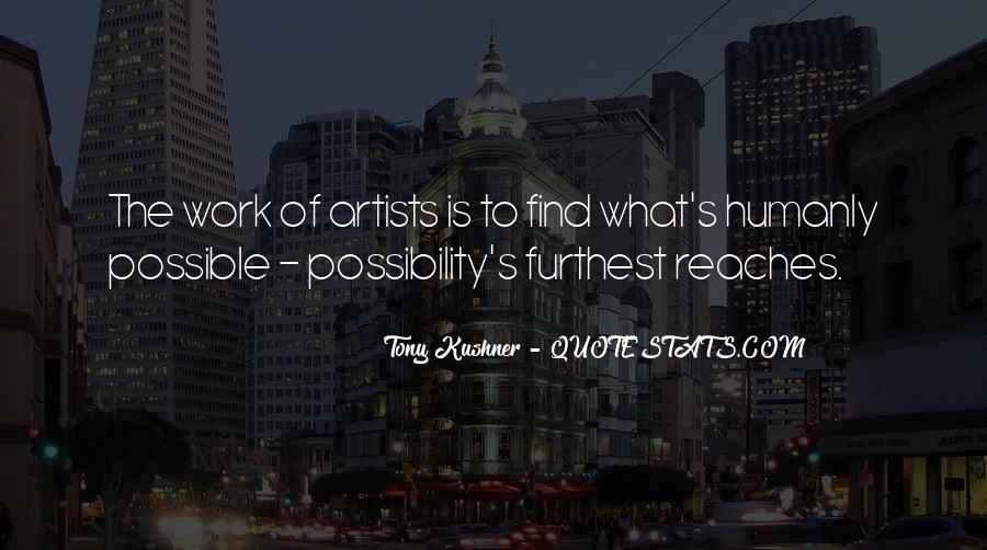 Tony Kushner Quotes #1181922
