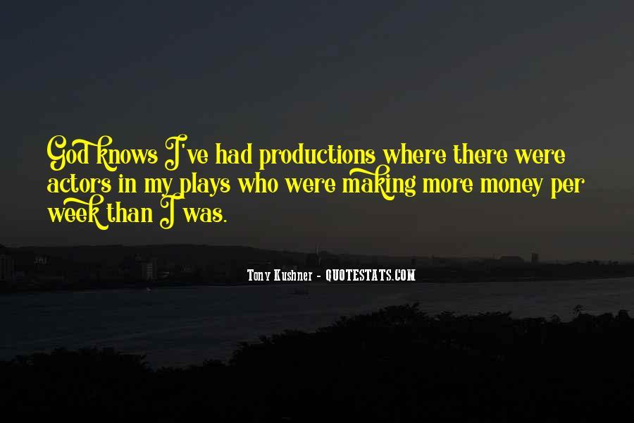 Tony Kushner Quotes #1187127