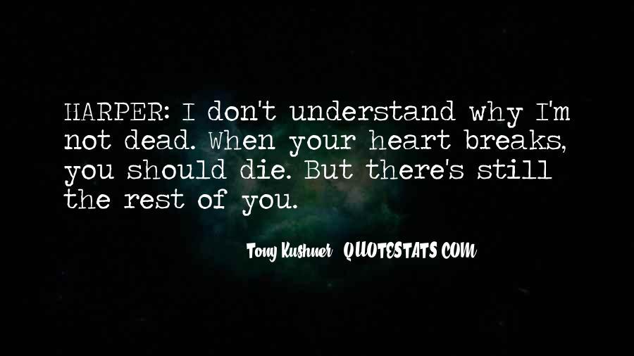 Tony Kushner Quotes #120910