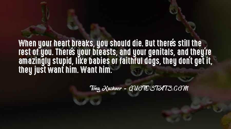 Tony Kushner Quotes #166392