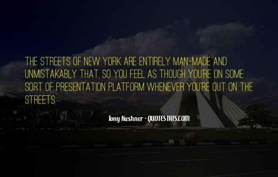 Tony Kushner Quotes #233825