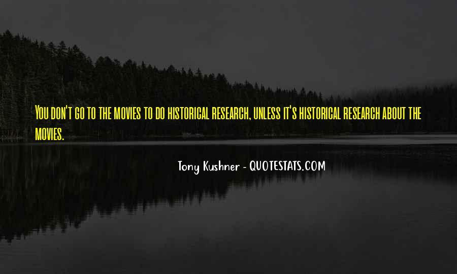 Tony Kushner Quotes #298573