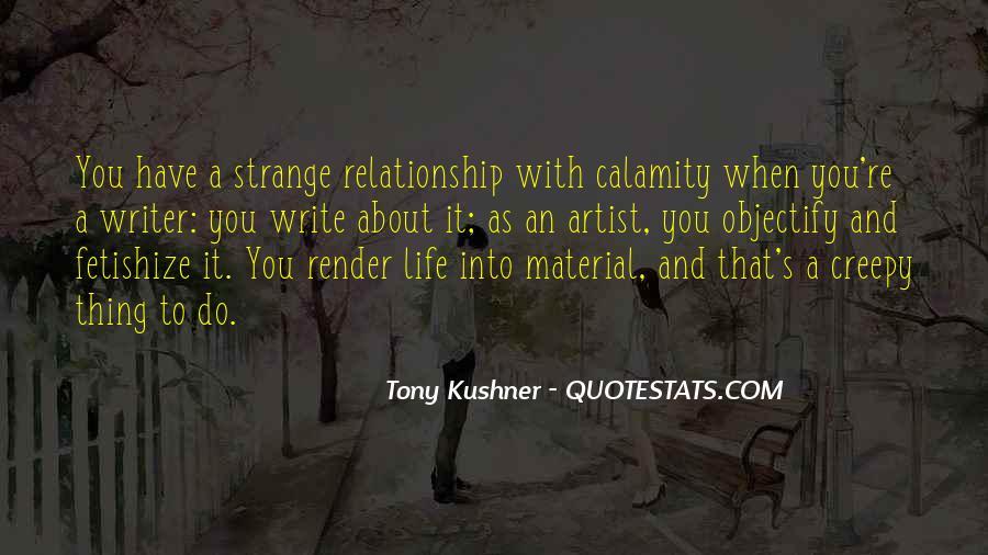 Tony Kushner Quotes #34789